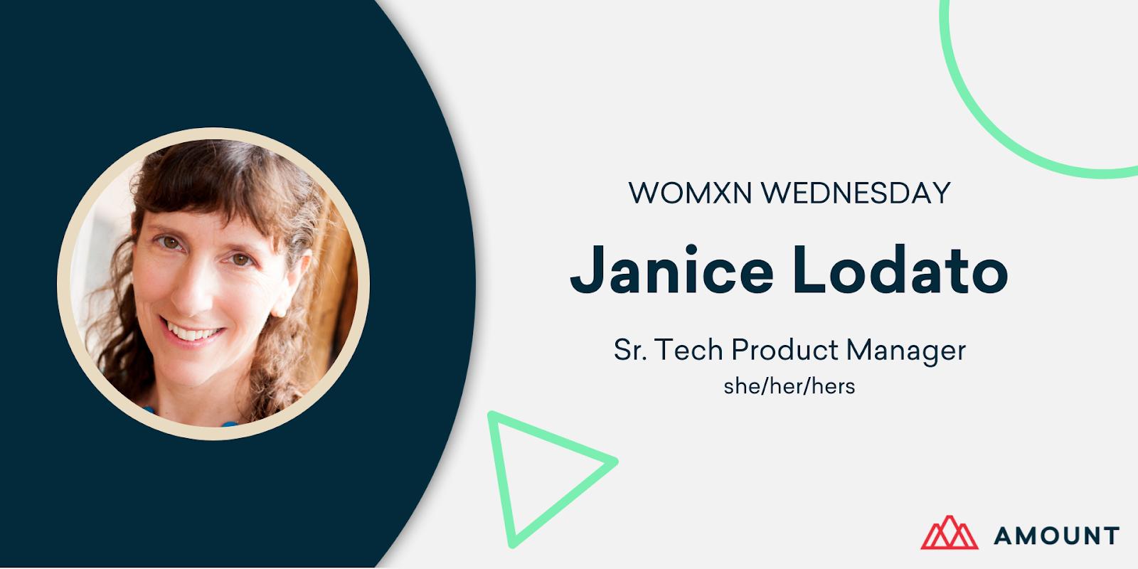 Womxn Wednesday - Janice Lodato